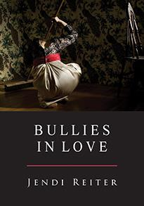 Bullies in Love