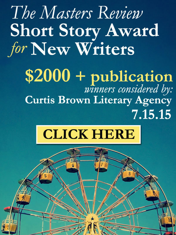 The Masters Review Short Story Award for New Writers