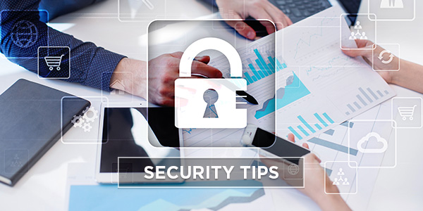Security tips you can act on today