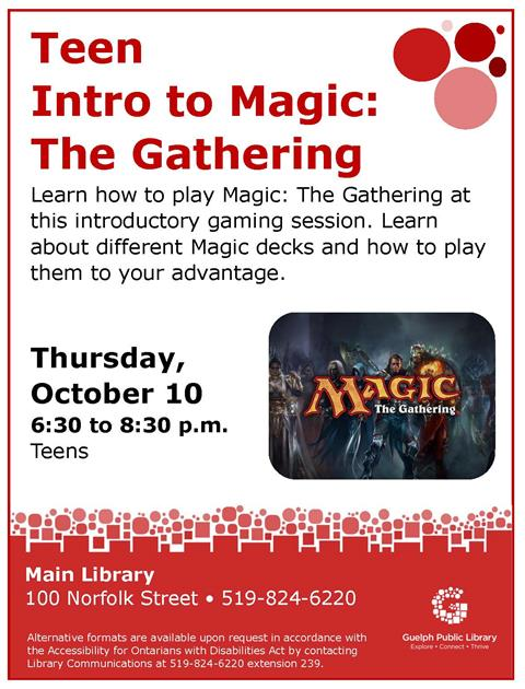Teens... Learn how to play Magic: The Gathering at this introductory gaming session. Learn about different Magic decks and how to play them to your advantage.
