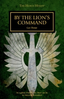 Cover of By The Lion's Command by Gav Thorpe, published by Black Library