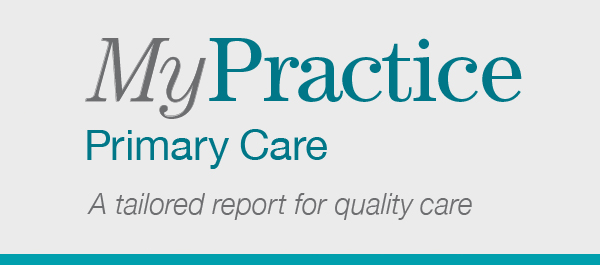 MyPractice: Primary Care. A tailored report for quality care
