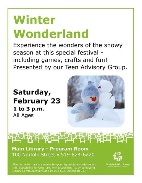 This is the poster of Winter Wonderland being held at the Main Library on February 23 from 1 to 3 p.m. Games, crafts and fun to be had by all ages at the festival.