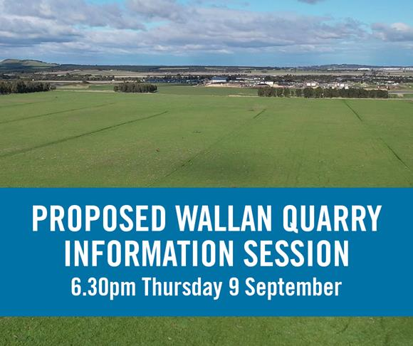 Proposed Wallan quarry information session 6.30pm Thursday 9 September