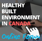 """The words """"Healthy Built Environment in Canada"""" are clicked on with a mouse pointer."""