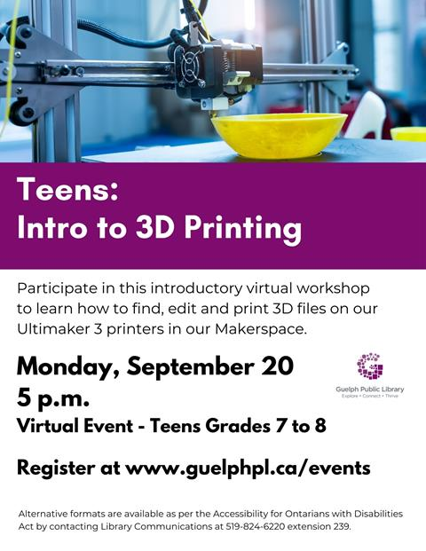 Attend this introductory virtual workshop to learn how to create, find, edit and then print 3D files on our Ultimaker 3 printers in our Makerspace. Teens. Registration is required. Monday, September 20 at 5 p.m.