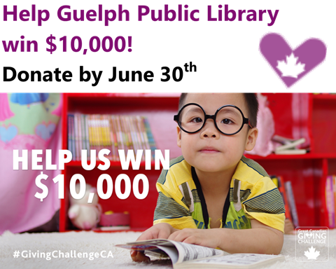 Help the Guelph Public Library win $10,000! Donate by June 30th to support your library.