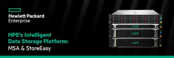 HPE's Intelligent Data Storage Platform: MSA & StoreEasy
