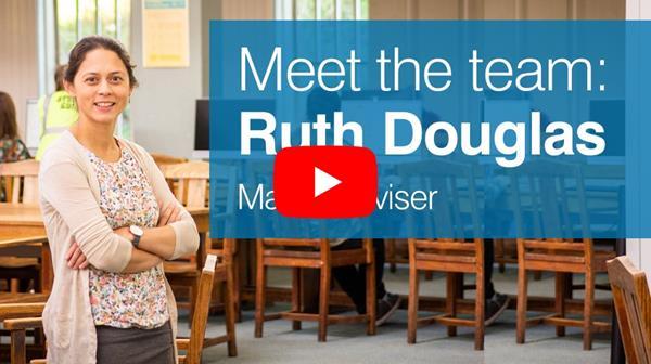 Ruth Douglas - Maths Adviser