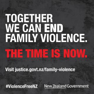 """""""Together we can END family violence. The time is NOW. #ViolenceFreeNZ or visit www.justive.govt.nz/family-violence"""
