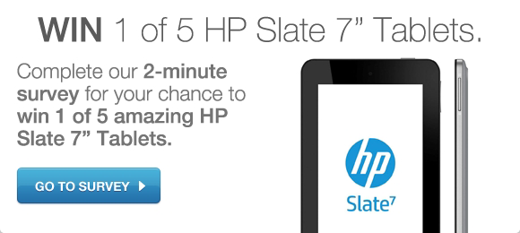 Enter survey to win a HP Slate 7 Tablet