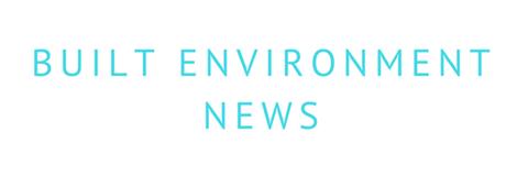 Built Environment News