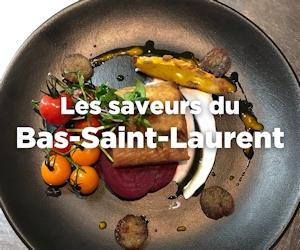 Saveurs Bas-Saint-Laurent