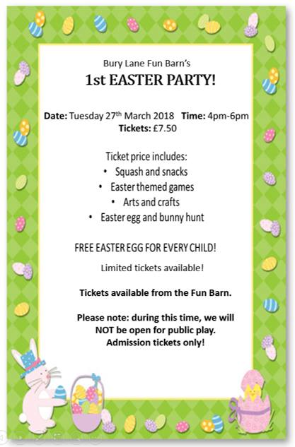 Bury Lane Fun Barn Easter Party 27th March 2018