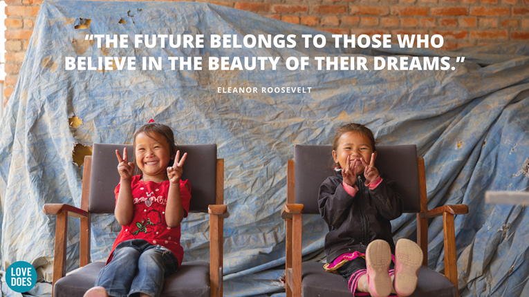 """The future belongs to those who believe in the beauty of their dreams."" Eleanor Roosevelt"