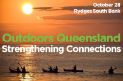Outdoors Queensland - Strengthening Connections
