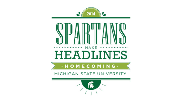 Spartans Make Headlines • Homecoming • Michigan State University