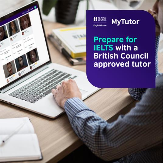 """Accessing MyTutor on a laptop. Caption """"Prepare for IELTS with a British Council approved tutor"""". British Council and English Score and My Tutor branding."""