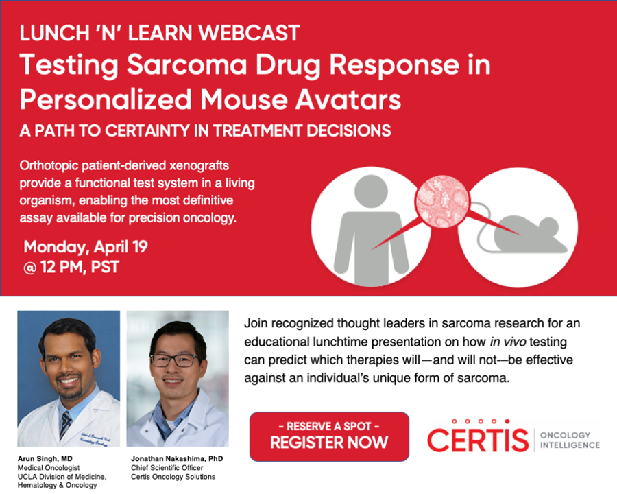 Pictured is information about Certis Oncology's Lunch 'N' Learn Webcast entitled Testing Sarcoma Drug Response in Personalized Mouse Avatars