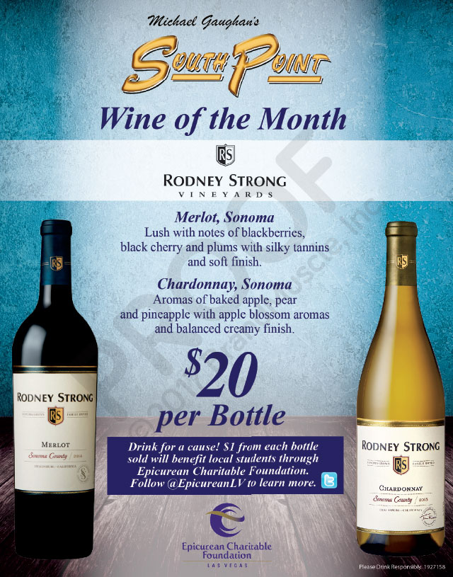 South Point – Wine of the Month – Rodney Strong Vineyards – $20 per bottle