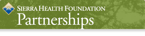 Sierra Health Foundation Partnerships