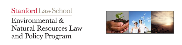 Stanford Law School, Environmental & Natural Resources Law and Policy Program