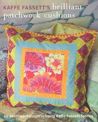 Kaffe Fassett's Brilliant Patchwork Cushions Book