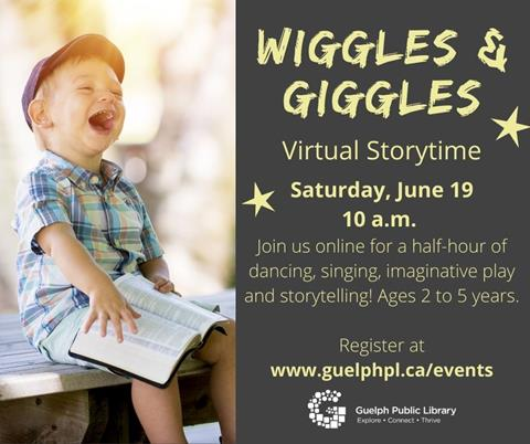 Register for the library's virtual event, Wiggles and Giggles on Saturday, June 19 at 10 a.m. Ages 2 to 5 years.