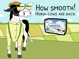 Picture of: How Smooth! Nordi-cows are back.