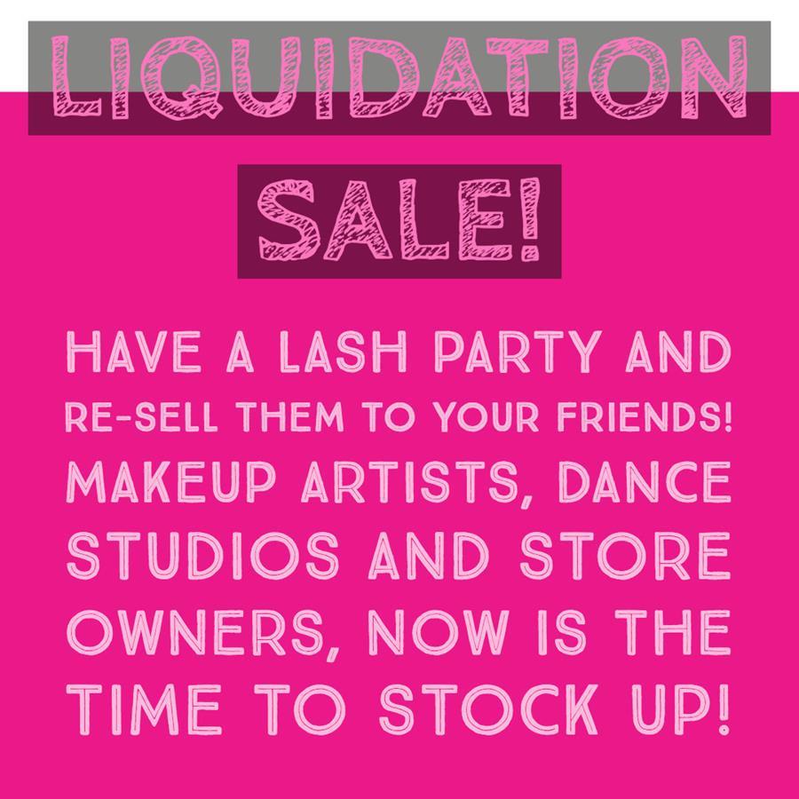 Stock up on current liquidation Sale!