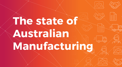 The State of AustralianManufacturing