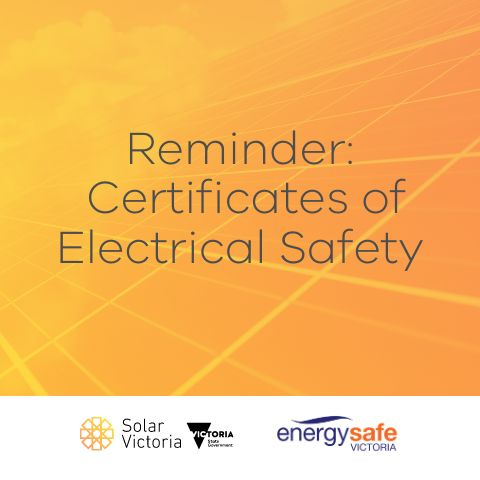 Reminder about Certificates of Electrical Safety1 July