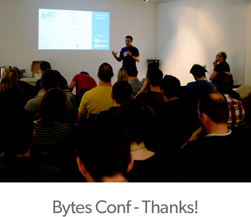 Bytes Conf - Thanks!