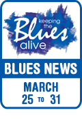 Keeping The Blues Alive brings you Blues News. Week of March 25th to 31st