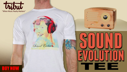 Tribut, When music really matters. NEW Sound Evolution Tee. A classic design with a modern twist. Buy Now
