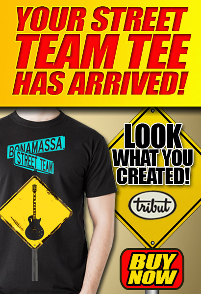 Tribut, when music really matters. Hey Bona-Fans! Your official 2013 Street Team tee IS READY! Click here to check it out and buy it now!