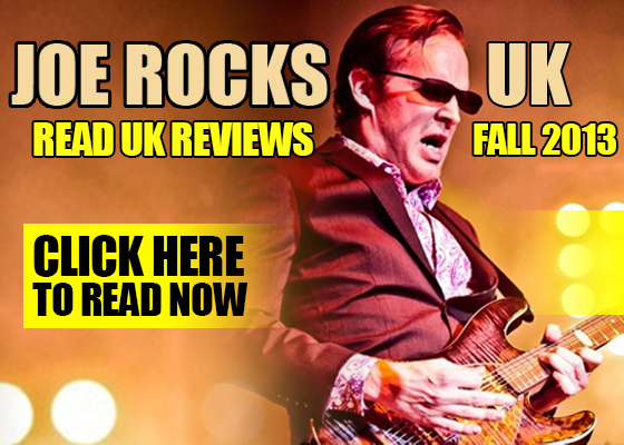 Joe Rocks The UK. A pick of the greatest reviews from Joe's UK 2013 Fall Tour. Click here to read