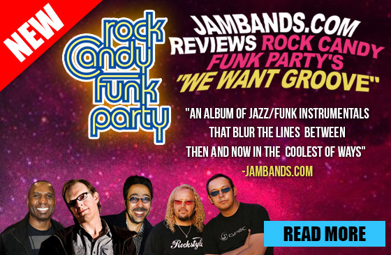 Jambands.com reviews Rock Candy Funk Party's 'We Want Groove'. Read more