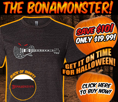 The Bonamonster! Save $10! Only $19.99! Get it on time for Halloween! Click here to buy now!